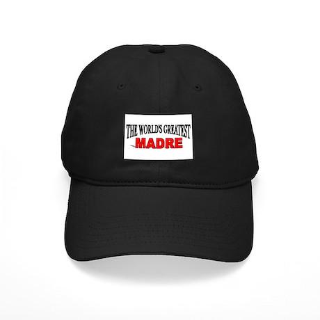 """The World's Greatest Madre"" Black Cap"