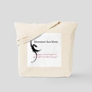 Dragons are good Tote Bag