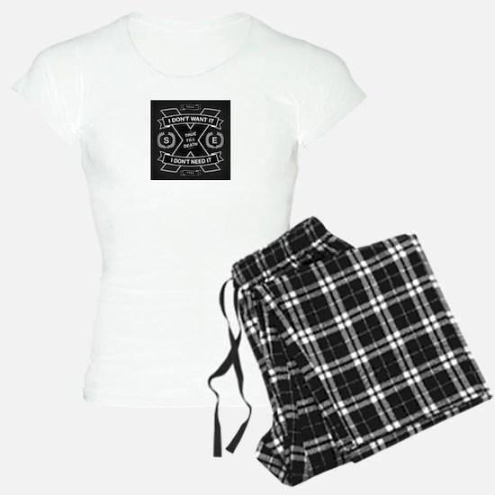 DONT NEED IT Pajamas