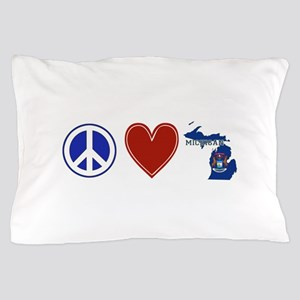 Peace Love Michigan Pillow Case