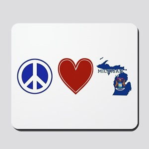 Peace Love Michigan Mousepad