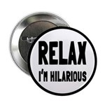 Relax, I'm Hilarious 2.25