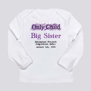 285fd78dd33f Baby T-Shirts. Only Child - Big Sister - Personalized! Long Sleev