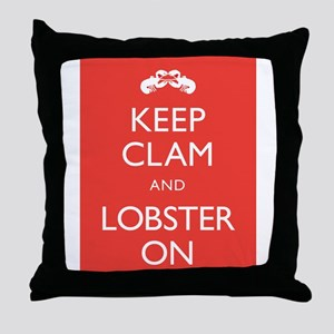 Keep Clam and Lobster On Throw Pillow