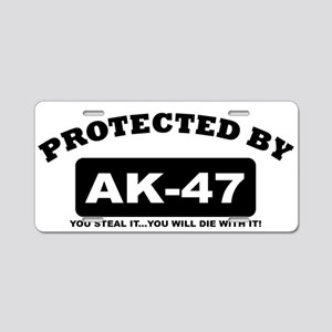 property of protected by ak47 b Aluminum License P