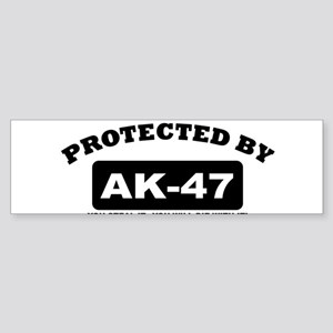 property of protected by ak47 b Bumper Sticker