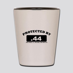property of protected by 44 b Shot Glass