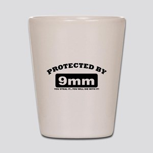 property of protected by 9mm b Shot Glass