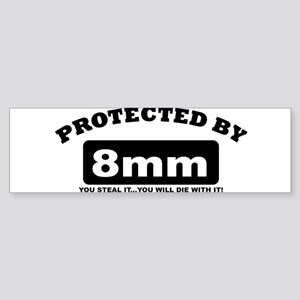 property of protected by 8mm b Bumper Sticker