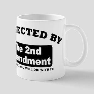 property of protected by 2nd amendment b Mug