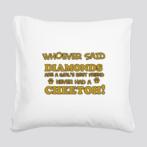 Cheetoh cat mommy designs Square Canvas Pillow