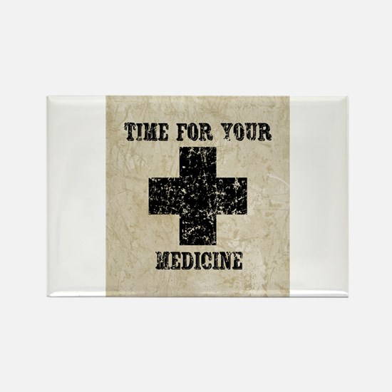 Time For Your Medicine Rectangle Magnet