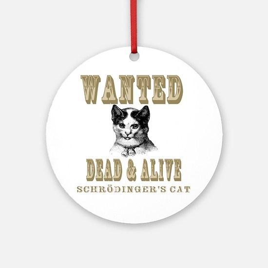 Schrodingers Cat Ornament (Round)