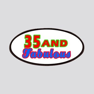 35 and fabulous Patches