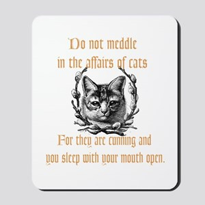 Affairs of Cats Mousepad