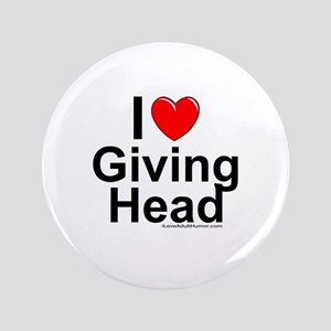 "Giving Head 3.5"" Button"