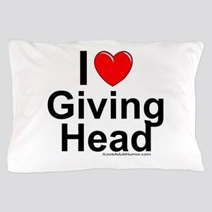 Giving Head Pillow Case