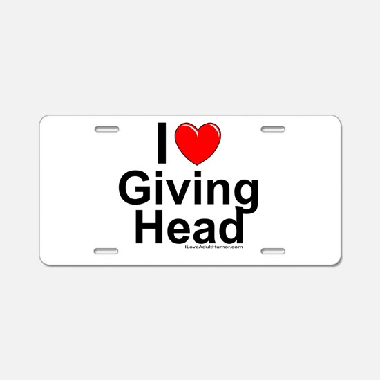 Giving Head Aluminum License Plate