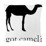 got camel? Woven Throw Pillow