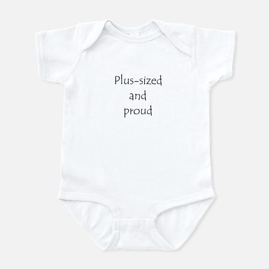"""""""Plus-sized and proud"""" Infant Bodysuit"""