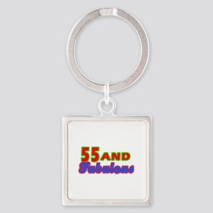 55 and fabulous Square Keychain