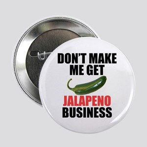 "Jalapeno Business 2.25"" Button"