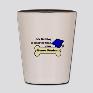 My Bulldog Is Smarter Than Your Honor Student Shot