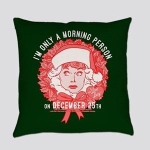 Lucy Morning Person December 25th Everyday Pillow