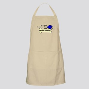 My Portie Is Smarter Than Your Honor Student Apron