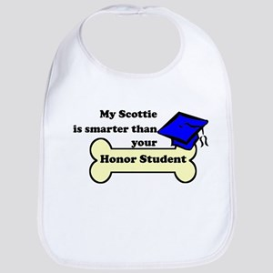 My Scottie Is Smarter Than Your Honor Student Bib