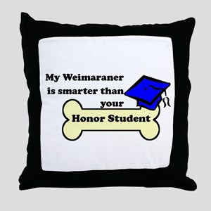 My Weimaraner Is Smarter Than Your Honor Student T
