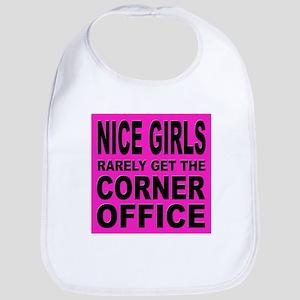 Nice Girls Don't Get Ahead Bib