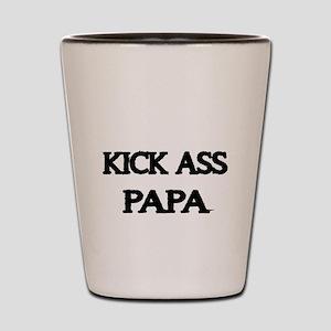 KICK ASS PAPA Shot Glass