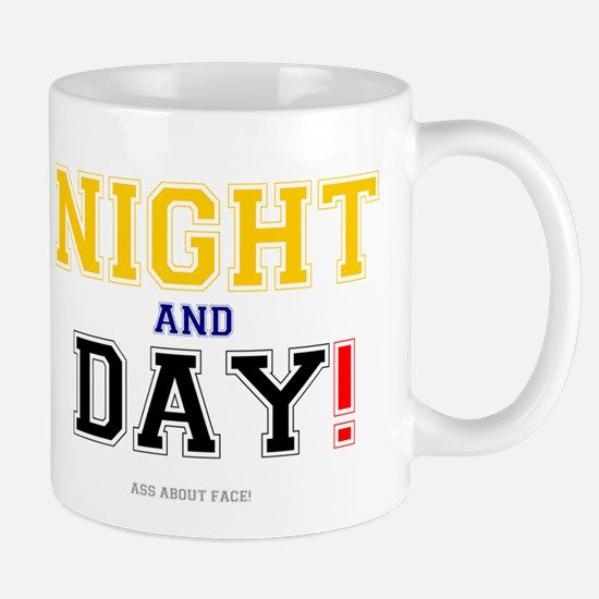 NIGHT AND DAY - ASS ABOUT FACE! Small Mug