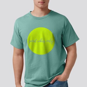 Good Vibes Only Mens Comfort Colors Shirt