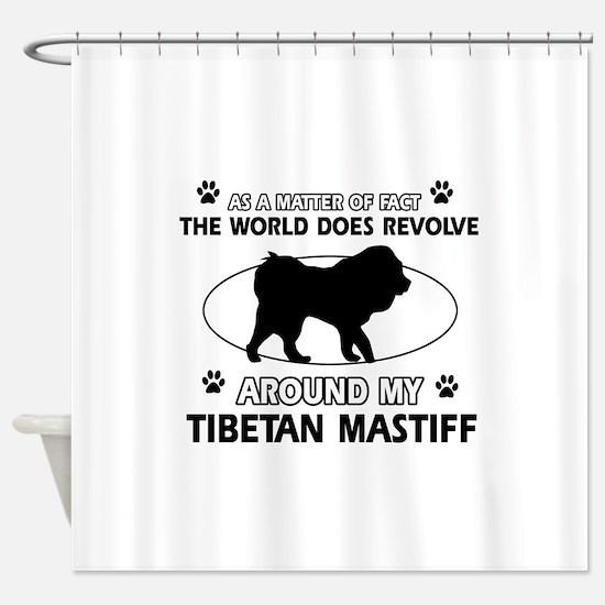Tibetan Mastiff dog funny designs Shower Curtain