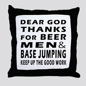 Beer Men and Base Jumping Throw Pillow