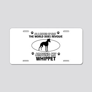 Whippet dog funny designs Aluminum License Plate