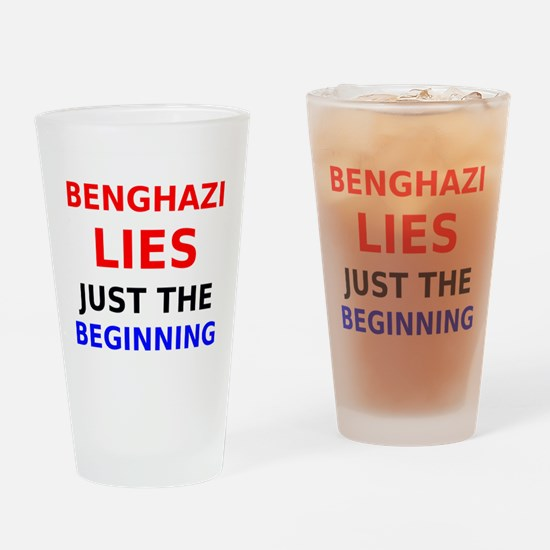 Benghazi Lies Just the Beginning Drinking Glass