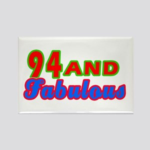 94 and fabulous Rectangle Magnet