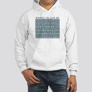 Words to Live By Hooded Sweatshirt