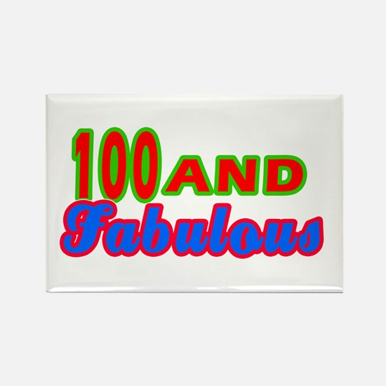 100 and fabulous Rectangle Magnet