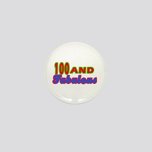 100 and fabulous Mini Button