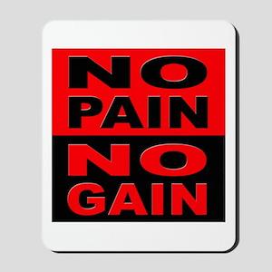 No Pain No Gain Mousepad