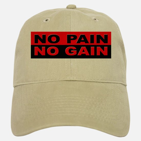 No Pain No Gain Baseball Baseball Cap