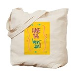 Have the Best Day Tote Bag