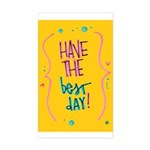 Have the Best Day Sticker