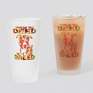 PUNISH THE DEED NOT THE BREED TD2E Drinking Glass
