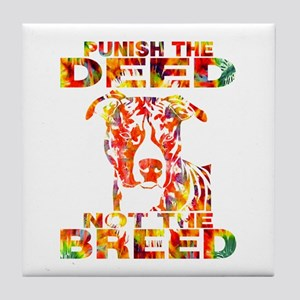 PUNISH THE DEED NOT THE BREED TD2E Tile Coaster