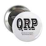 QRP Minimum Power Maximum Skill Button